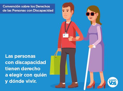 Las personas con discapacidad tienen derecho a elegir con quién vivir